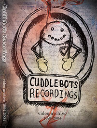 Cuddlebot's Recordings DVD Cover